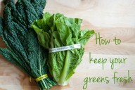how to keep kale and other greens fresh